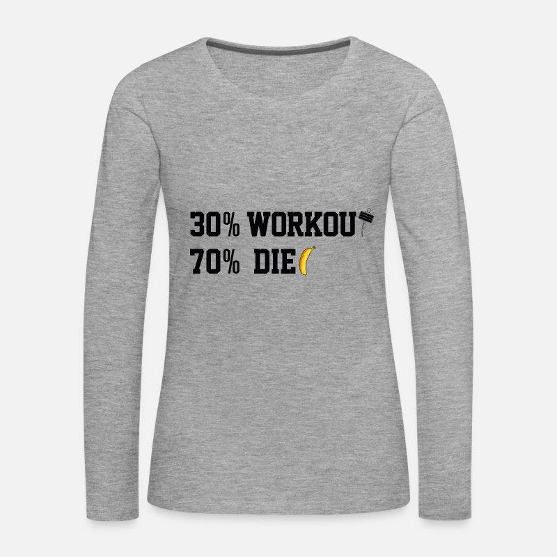 Bless You Long Sleeve Shirts - 30% 70% DIET WORKOUT - Women's Premium Longsleeve Shirt heather grey
