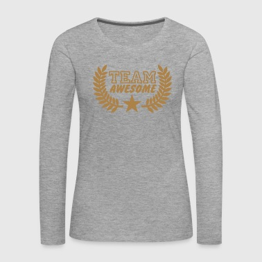 Team awesome - Frauen Premium Langarmshirt