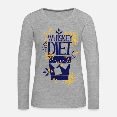 Whiskey Whiskey Diet, Whiskey Diet - Vrouwen Premium shirt met lange mouwen
