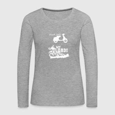 Motorcycle Biker Motocross Dad Gift Idea - Women's Premium Longsleeve Shirt