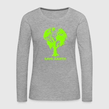 Environmental Protection Conservation Earth Day Earth Planet - Women's Premium Longsleeve Shirt