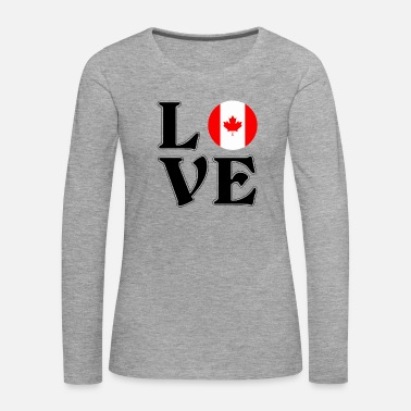 Canada J'aime le Canada - Canada - Canada - Voyage - T-shirt manches longues Premium Femme