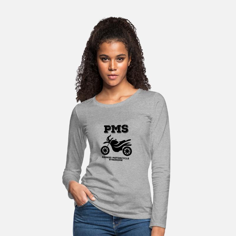 Girl Long Sleeve Shirts - Biker / motorcycle: PMS - Parked Motorcycle Syndrome - Women's Premium Longsleeve Shirt heather grey