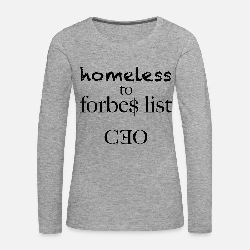 Deluxe Long Sleeve Shirts - homeless to forbes list - Women's Premium Longsleeve Shirt heather grey