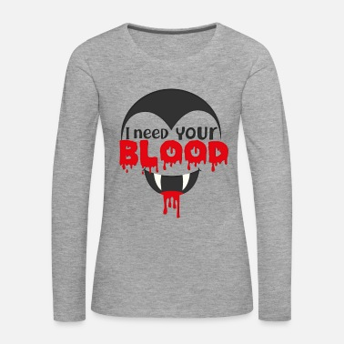 Lips I Need Your Blood Shirt Horror Halloween Dracula - Women's Premium Longsleeve Shirt