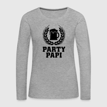 Party Papi - Frauen Premium Langarmshirt