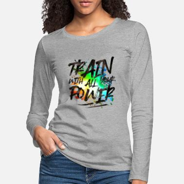 Push train power colorful - Women's Premium Longsleeve Shirt