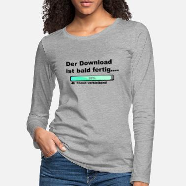 Download The download is done - Women's Premium Longsleeve Shirt