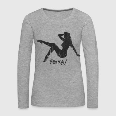 Pin Up ! (H) - T-shirt manches longues Premium Femme