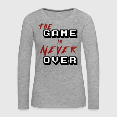 The game is never over - Women's Premium Longsleeve Shirt