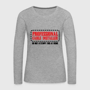 pro cable install - Women's Premium Longsleeve Shirt
