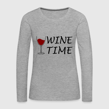 Wine Time Wine Wineglass Gift Gift Idea Time - Women's Premium Longsleeve Shirt