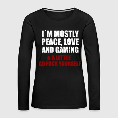 I´ M MOSTLY PEACE, LOVE AN GAMING - T-shirt manches longues Premium Femme