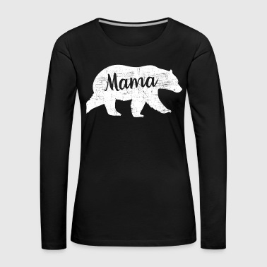 Mama Design Mama Bear | Cool Mom Design - Women's Premium Longsleeve Shirt