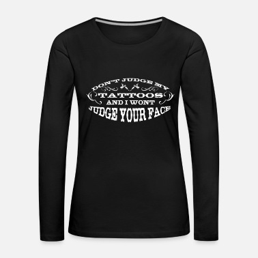 Tattooed Tattoo, tattoo, tattoo - Women's Premium Longsleeve Shirt