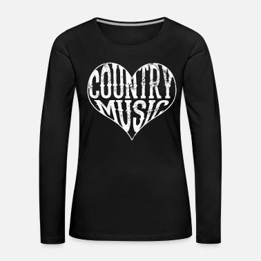Country Music Country Music - Heart Love Music USA Gift - Premium langermet T-skjorte for kvinner