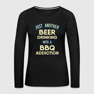 Pitmaster BBQ Barbecue food grill Put my meat in your mouth and swallow design bbq addiction - Women's Premium Longsleeve Shirt