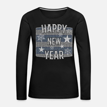 Font Happy New Year 21 New Year's Eve 2019 - Women's Premium Longsleeve Shirt