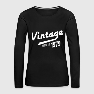 Date Of Birth Born 1979 birthday gift year of birth year - Women's Premium Longsleeve Shirt