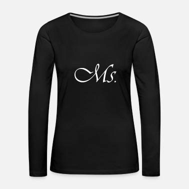 Sex Position Misses Ms Caligraphie white - Women's Premium Longsleeve Shirt