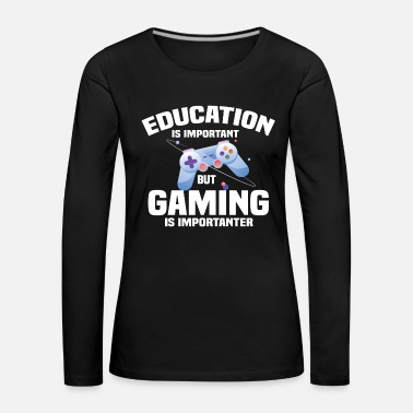 Mario Education is important but gaming is importanter - Women's Premium Longsleeve Shirt