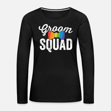 Lesbian Groom Squad Shirt LGBT Pride Gay Bachelor Wedding - Women's Premium Longsleeve Shirt