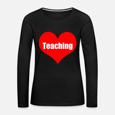 Teaching teaching - Women's Premium Longsleeve Shirt