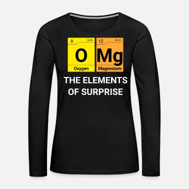 Periodic Table OMG surprise periodic table - Women's Premium Longsleeve Shirt