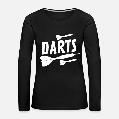 Darts Darts A Game For Menspn wwg - Women's Premium Longsleeve Shirt
