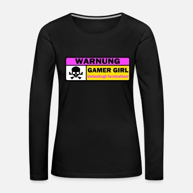 Warning Gamer Girl Attention Funny Gift Idea - Women's Premium Longsleeve Shirt