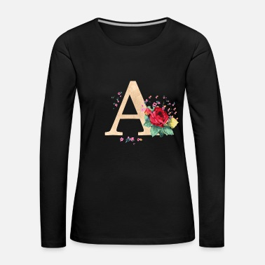 Initial Letter initial letter A initials roses - Women's Premium Longsleeve Shirt
