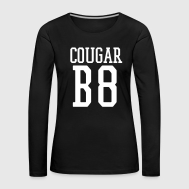 Up Cougar B8 (Bait) Funny Team Jersey On the Prowl - Women's Premium Longsleeve Shirt