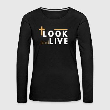 Light Bulb Look and Live Bible Verse Christian Faith Christ - Women's Premium Longsleeve Shirt