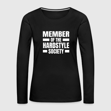 Member of Hardstyle Society Hardstyle Merchandise - Women's Premium Longsleeve Shirt