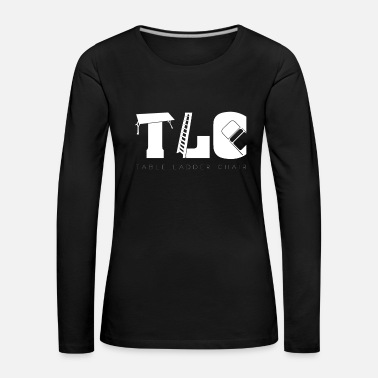 Tlc TLC Wrestling Match Gift Tables Ladders Chairs - Women's Premium Longsleeve Shirt