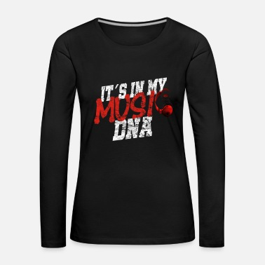 Music is in my DNA - Women's Premium Longsleeve Shirt
