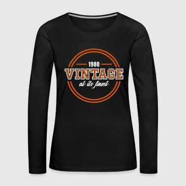 Old School Vintage At Its Finest - Women's Premium Longsleeve Shirt