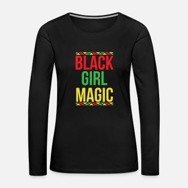 American Black Girl Magic African - Maglietta Premium a manica lunga da donna