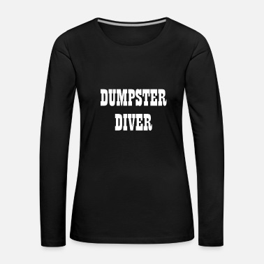 Container Dumpster Diver Containers - Women's Premium Longsleeve Shirt