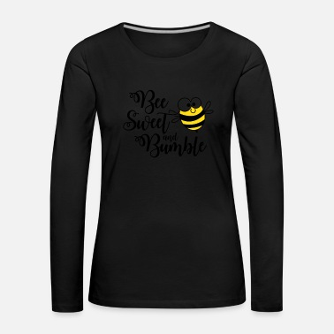 Bumble Bee Beekeeper bee sweet and bumble poison - Women's Premium Longsleeve Shirt