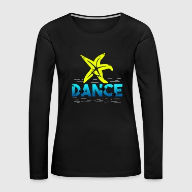 Starfish dance gift children Christmas - Women's Premium Longsleeve Shirt
