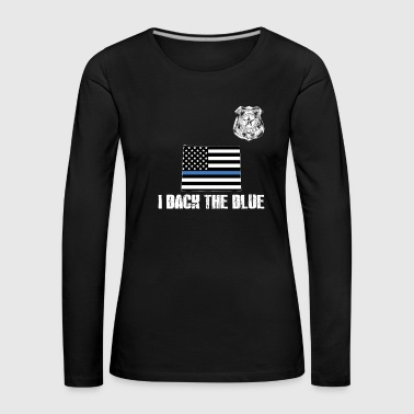 Wyoming Police Appreciation Thin Blue Line I Back The Blue - Women's Premium Longsleeve Shirt