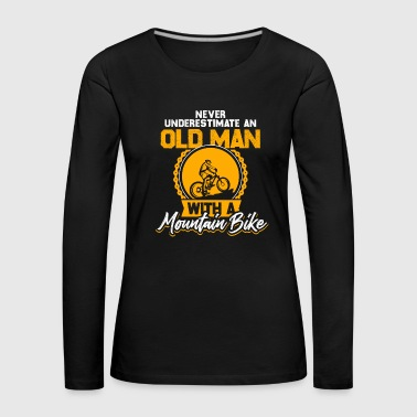 Old Man Mountain Bike Bicycle Gift - Women's Premium Longsleeve Shirt
