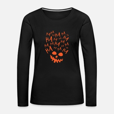 Happy Halloween dirty laugh shirt gift Ha - Women's Premium Longsleeve Shirt