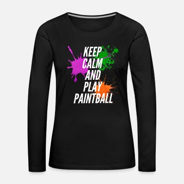 Mark Something Keep Calm And Play Paintball - Women's Premium Longsleeve Shirt