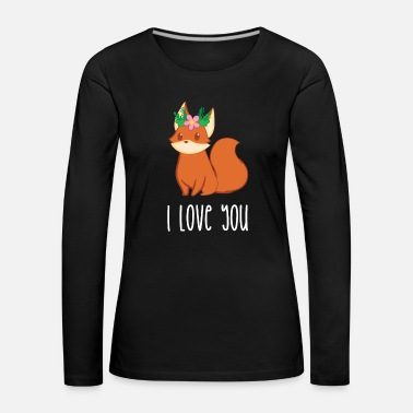 Renard Fox - T-shirt Fox - Fan de Fox - Je t'aime - T-shirt manches longues Premium Femme