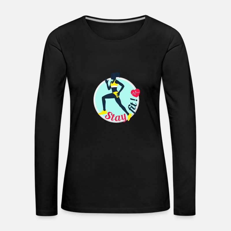 Love Long Sleeve Shirts - Stay fit - Women's Premium Longsleeve Shirt black