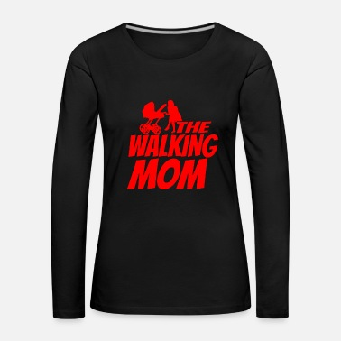 Mama Design Funny the walking mom gift mom pregnant - Women's Premium Longsleeve Shirt