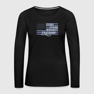 Militaire Guns Whisky Steak & Freedom Veteran Patriotic - T-shirt manches longues Premium Femme