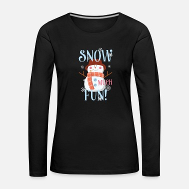 Pie Snow Much Fun Snowman Christmas Snowflakes - Camiseta de manga larga premium mujer
